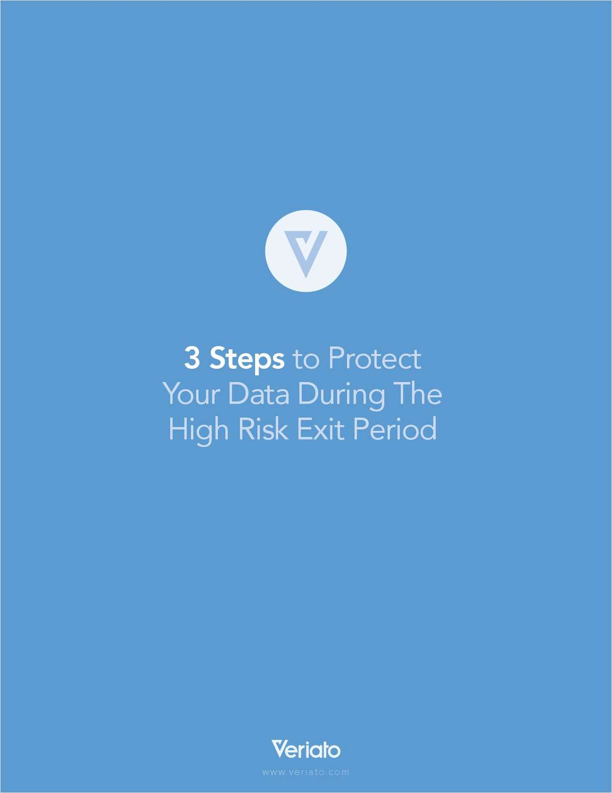 3 Steps to Protect Your Data During The High Risk Exit Period