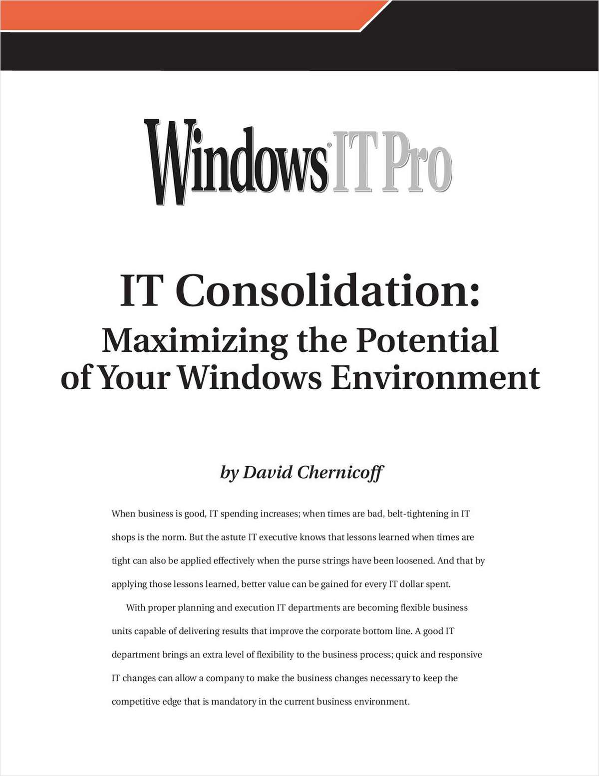 IT Consolidation: Maximizing the Potential of Your Windows Environment