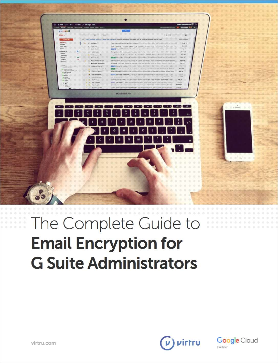 The Complete Guide to Email Encryption for G Suite Administrators