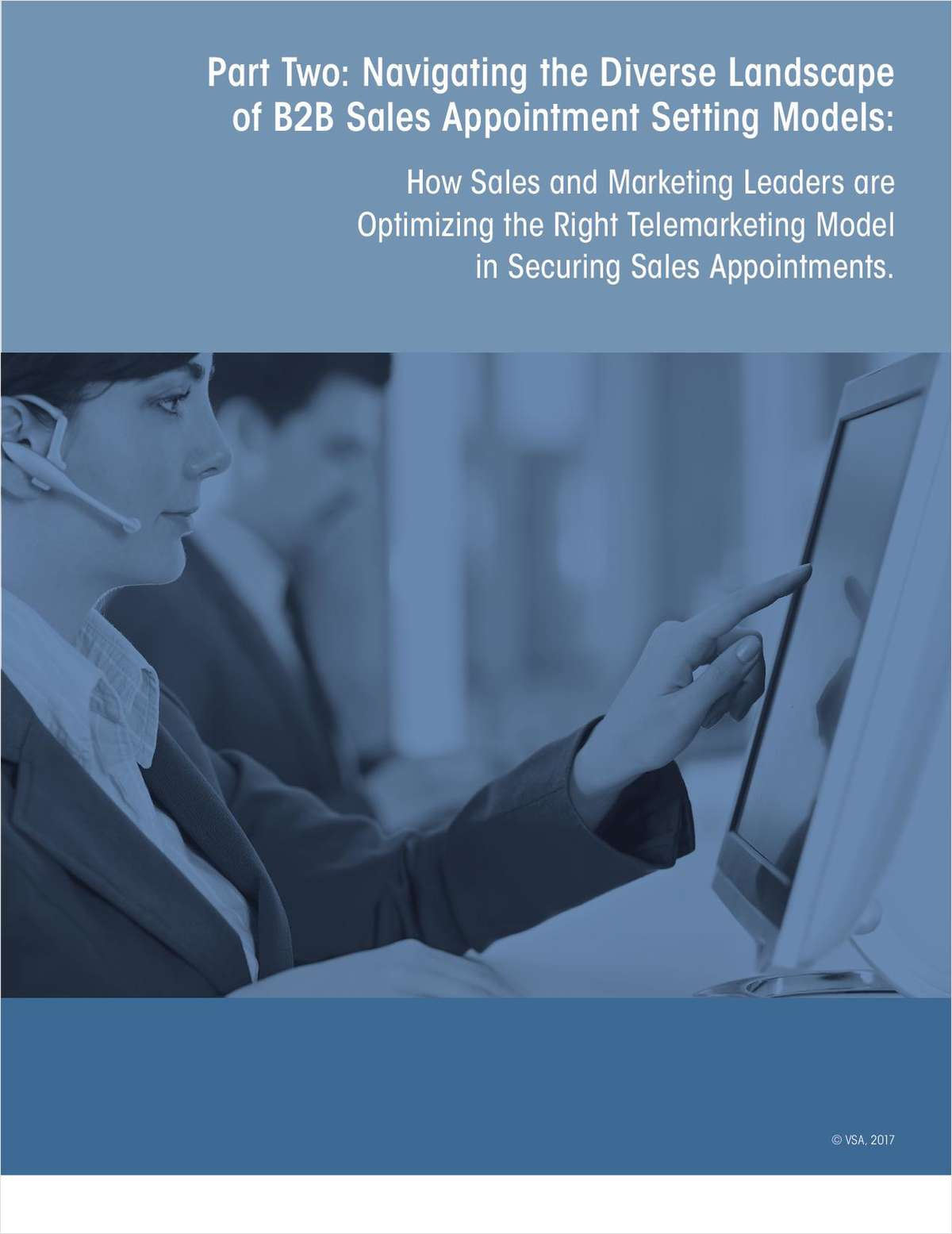 Part Two: Navigating the Diverse Landscape of B2B Sales Appointment Setting Models: