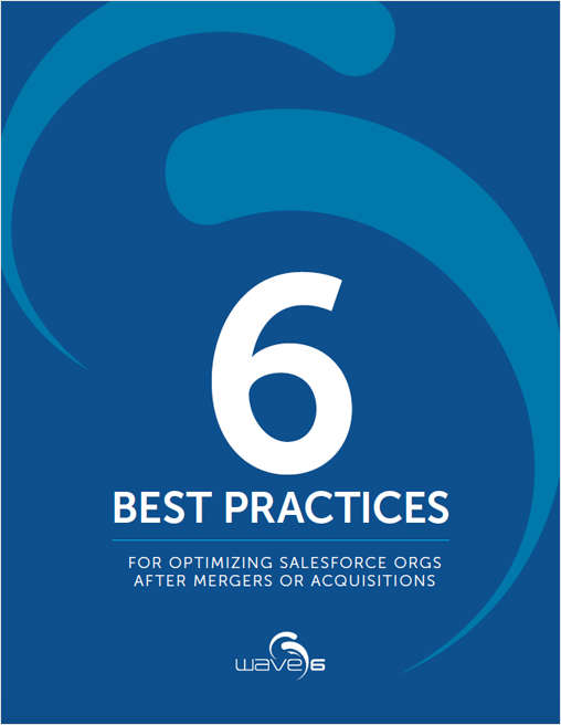 6 Best Practices for Optimizing Salesforce Orgs After Mergers or Acquisitions