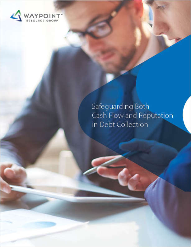 Safeguarding Both Cash Flow and Reputation in Debt Collection