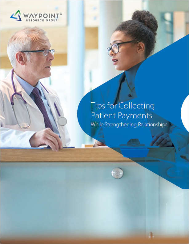 Tips for Collecting Patient Payments While Strengthening Relationships