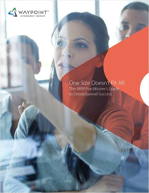 One Size Doesn't Fit All: The ARM Practitioner's Guide to Omnichannel Success
