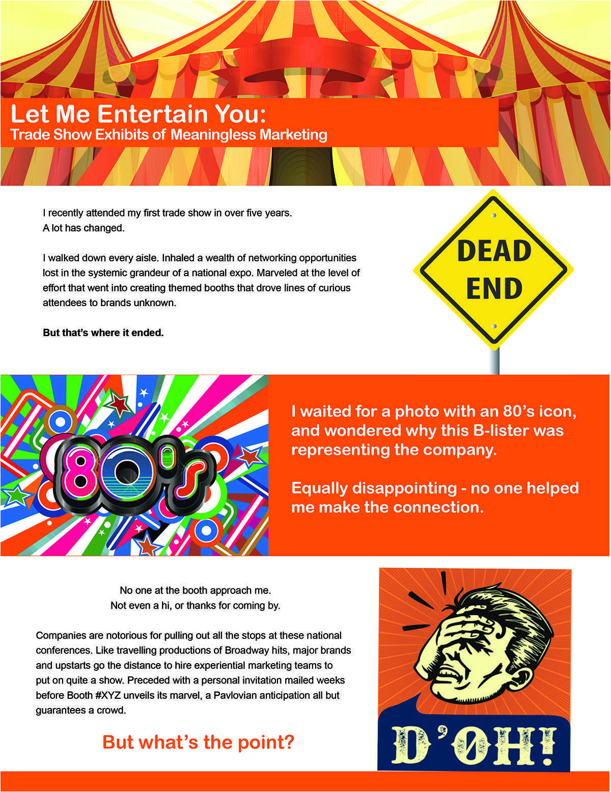 Let Me Entertain You: Trade Show Exhibits of Meaningless Marketing