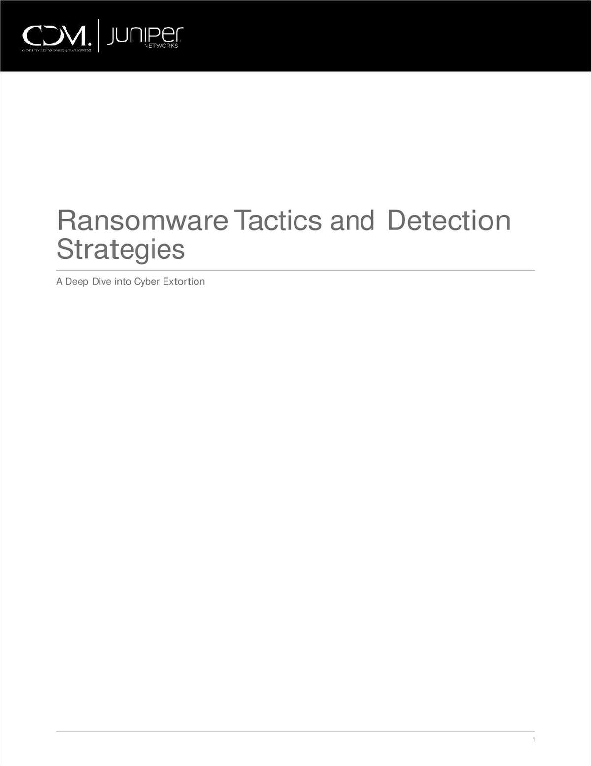 Ransomware Tactics and Detection Strategies