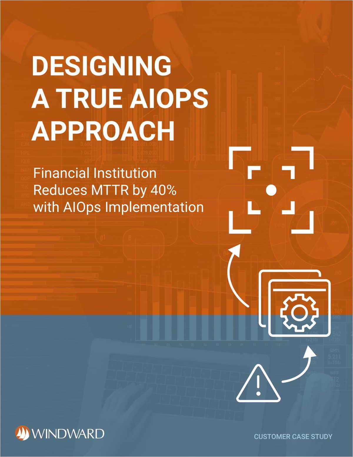 Designing A True AIOpS Approach