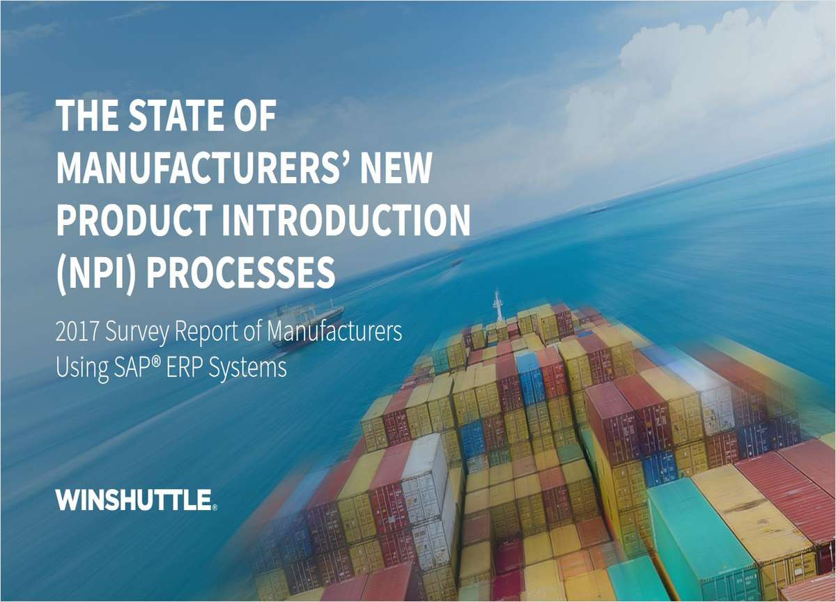 THE STATE OF MANUFACTURERS' NEW PRODUCT INTRODUCTION  (NPI) PROCESSES