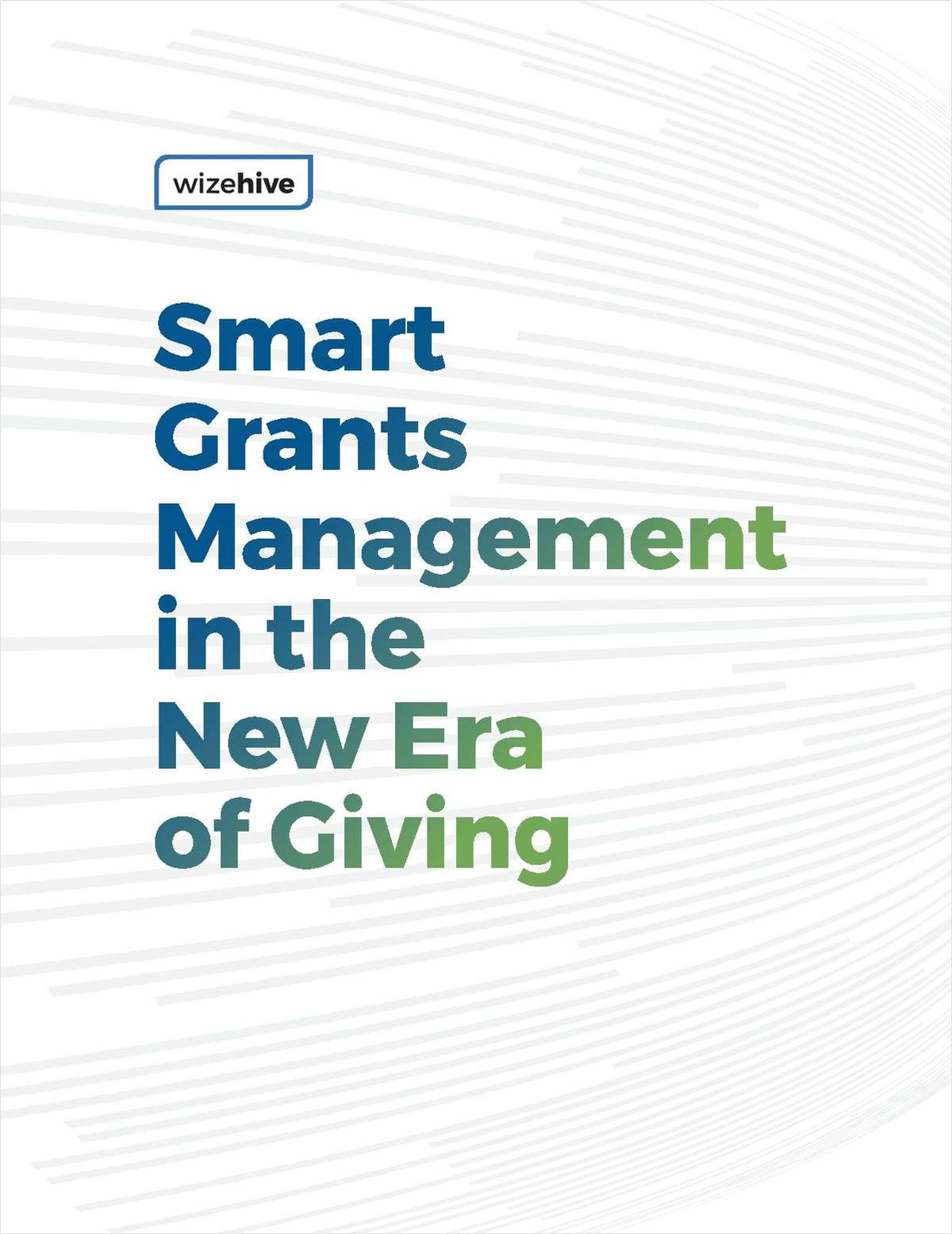 Smart Grants Management in the New Era of Giving