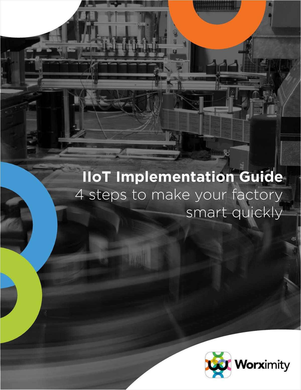 The IIoT - 4 Steps to Implementation Ebook for Food, CPG, Plastics and Packaging Manufacturers.
