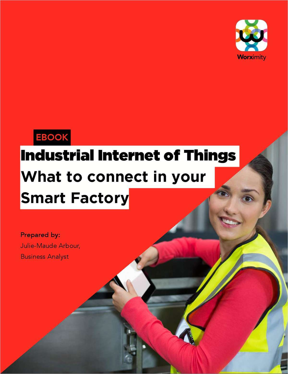Industrial Internet of Things - What to Connect in Your Factory