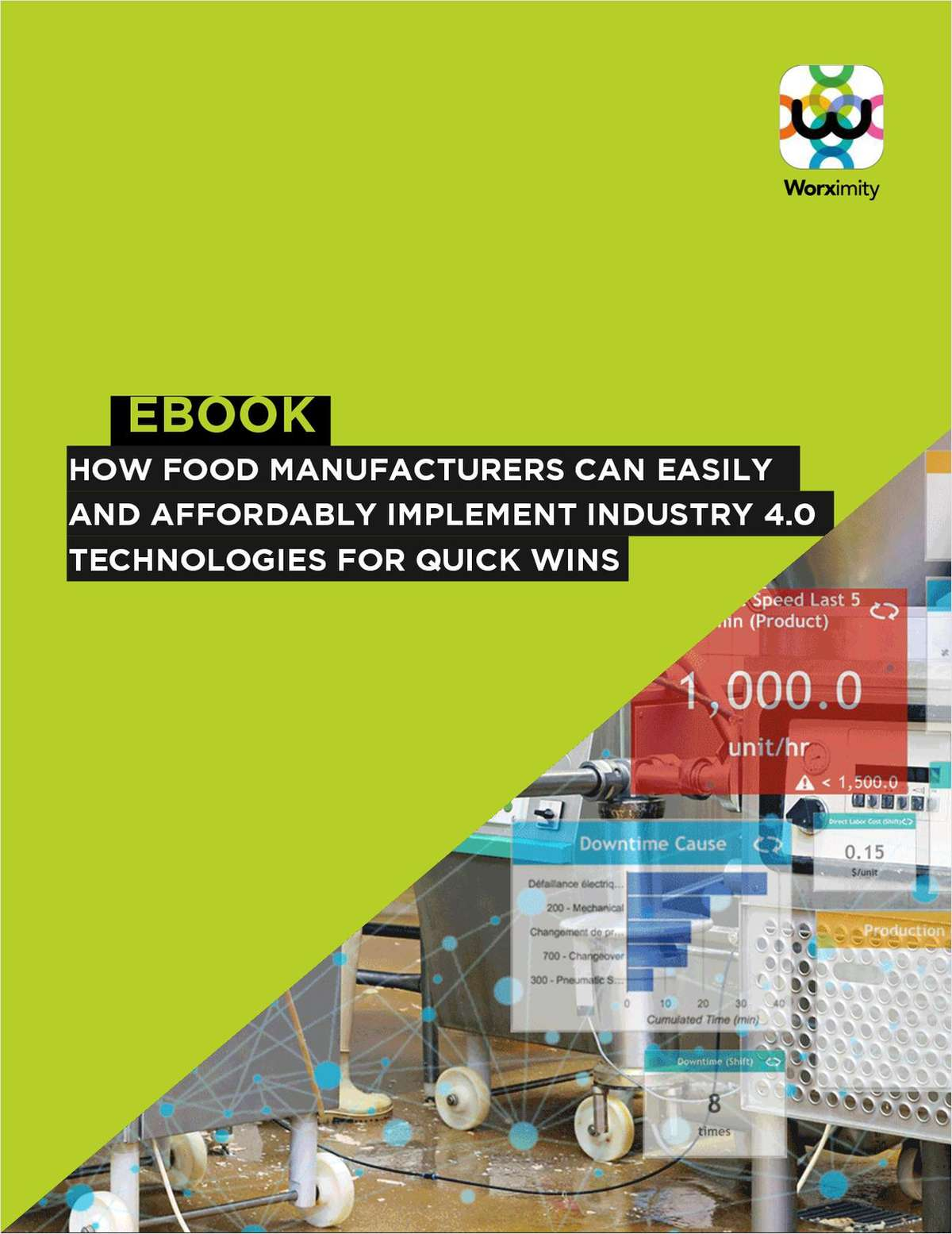 How Food Manufacturers can Easily and Affordably Implement Industry 4.0 Technologies for Quick Wins