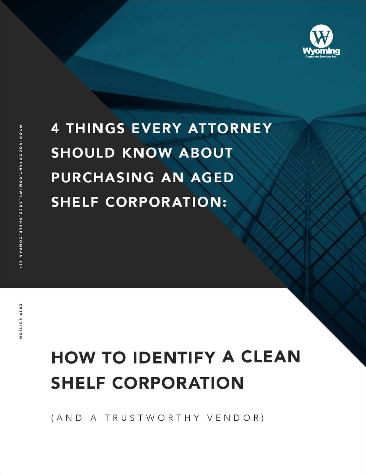 4 Things Every Attorney Should Know about Purchasing an Aged Shelf Corporation