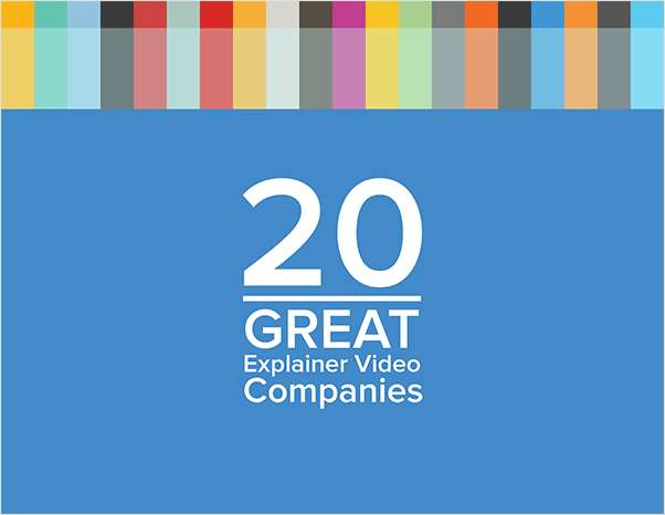 20 Great Explainer Video Companies