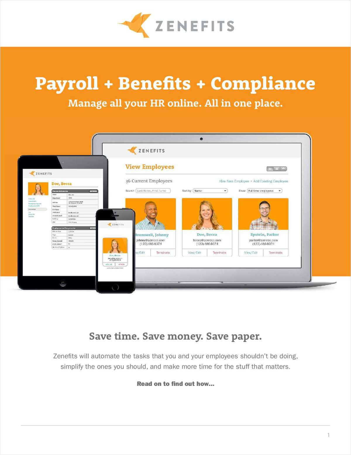 Do you want to manage employee health plans, payroll, PTO, 401k, and benefits, all in one place, without changing your current plans or systems?