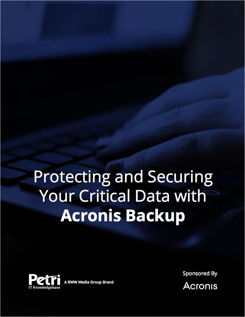 Protecting and Securing Your Critical Data with Acronis Backup