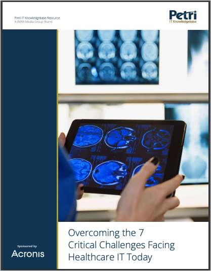 Overcoming the 7 Critical Challenges Facing Healthcare IT Today