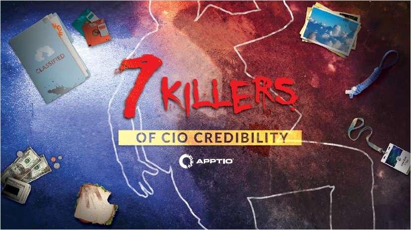 7 Killers of CIO Credibility