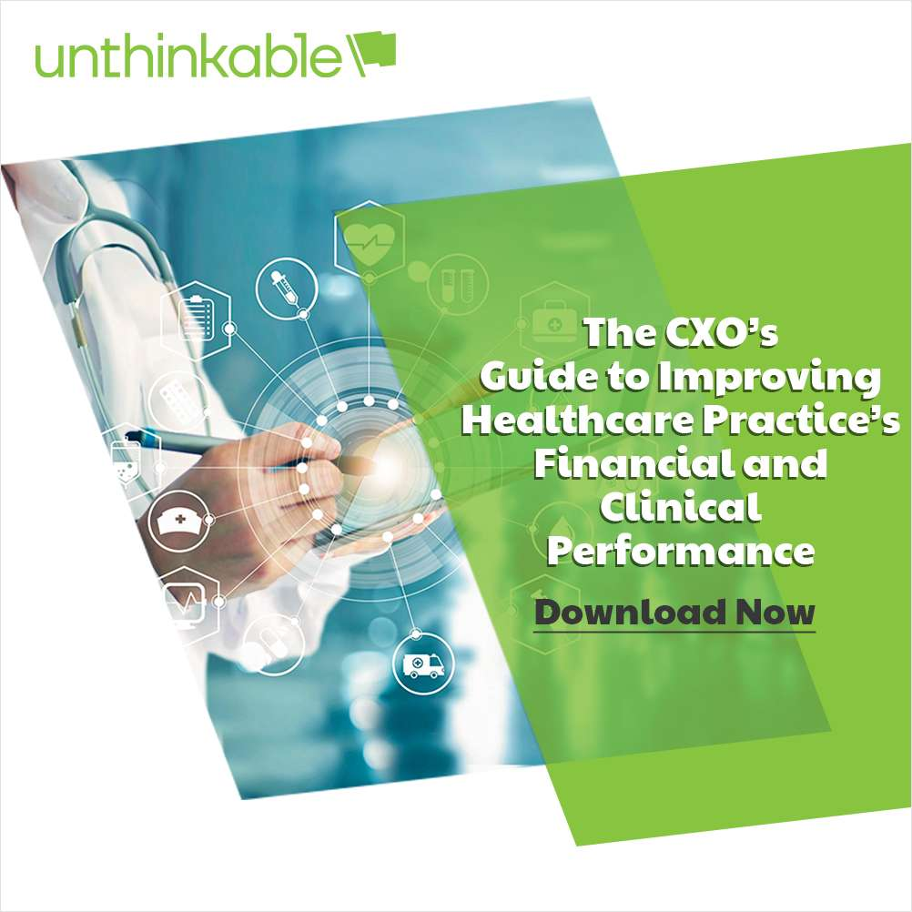 CXO's Guide To Improving Healthcare's Financial and Clinical Performance
