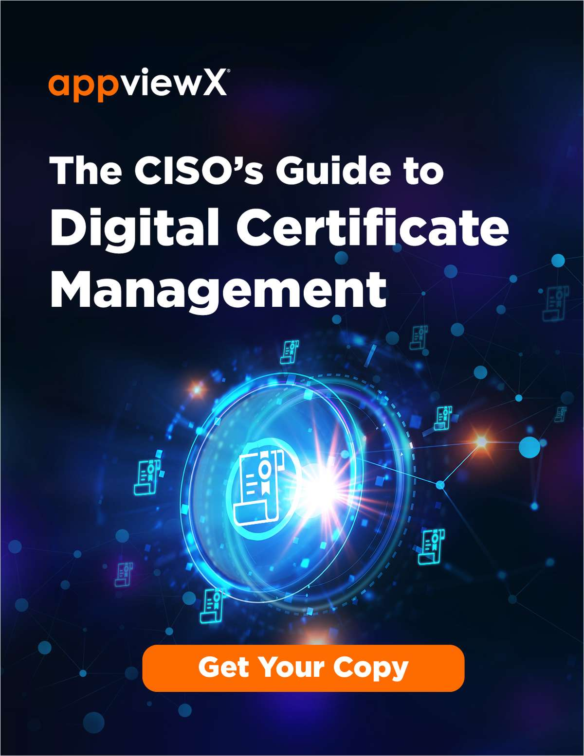 The CISO's Guide to Digital Certificate Management