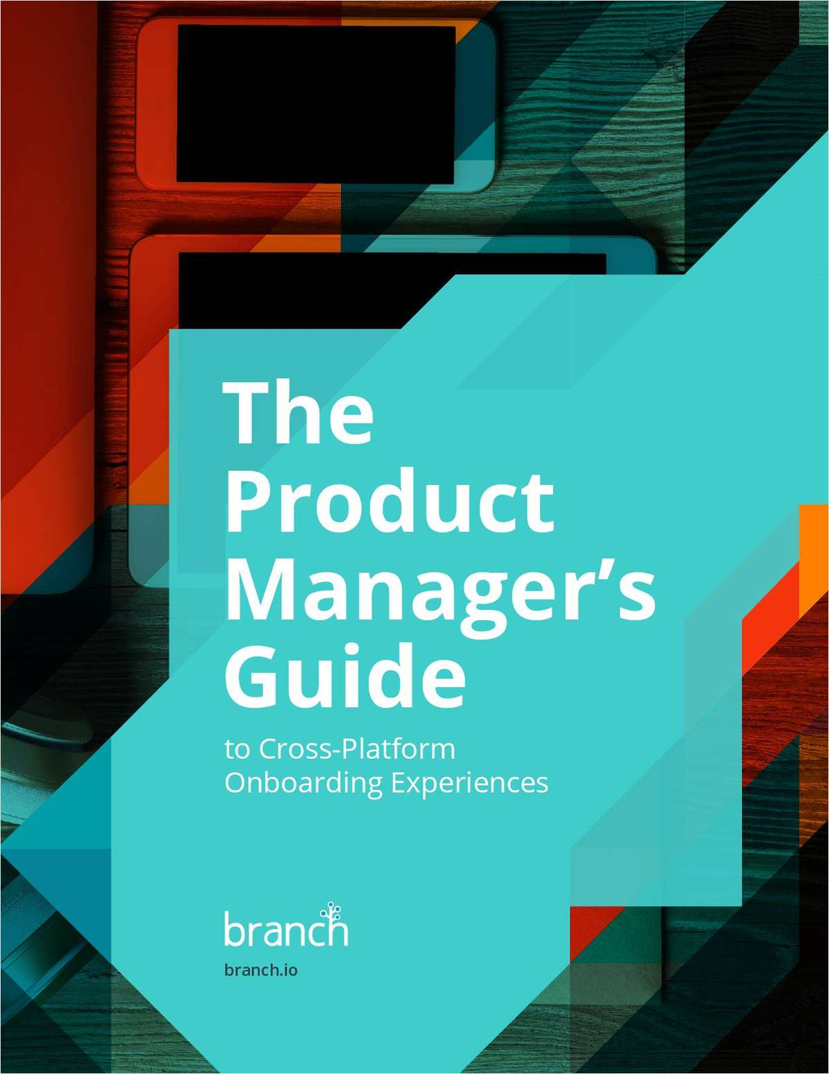 The Product Manager's Guide to Cross-Platform Onboarding Experiences