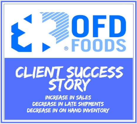 Learn how Oregon Freeze Dry reduced on hand inventory by 60% and decreased late shipments by 96%!