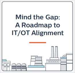 Mind the Gap - Roadmap to IT and OT Alignment