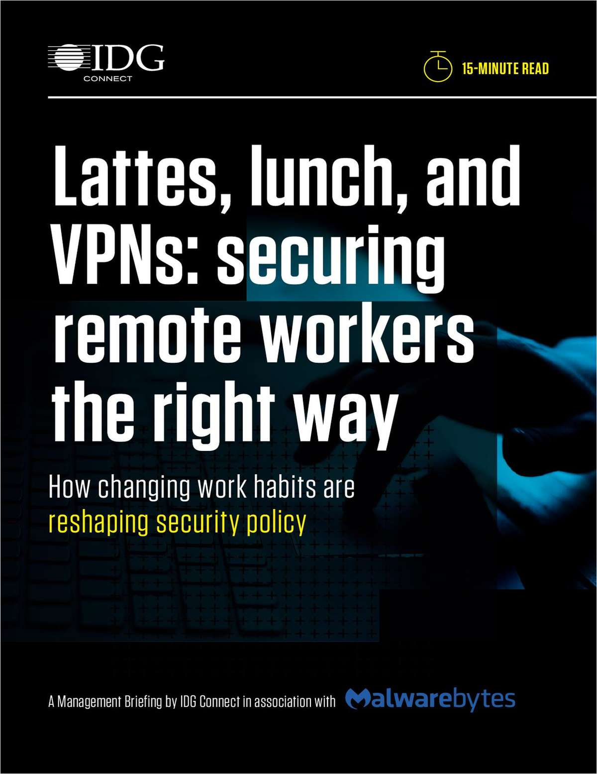 Lattes, lunch, and VPN: securing remote workers the right way