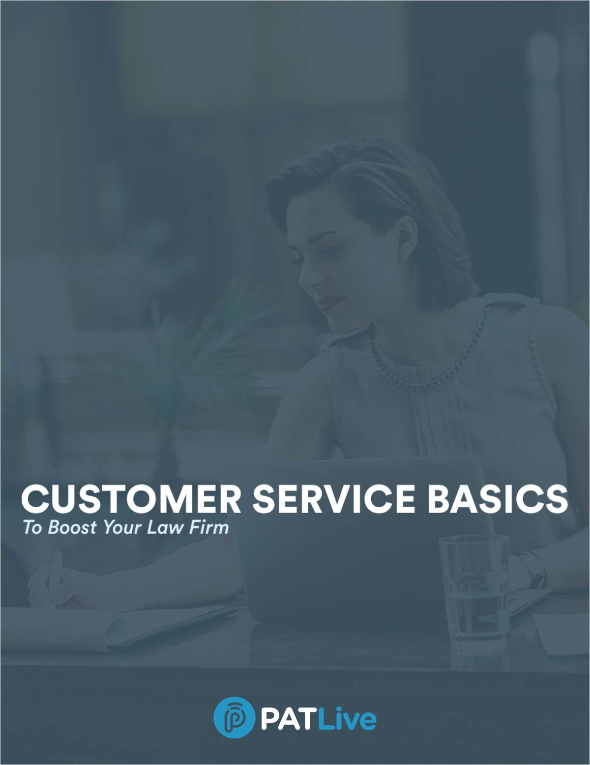 Customer Service Basics to Boost Your Law Firm