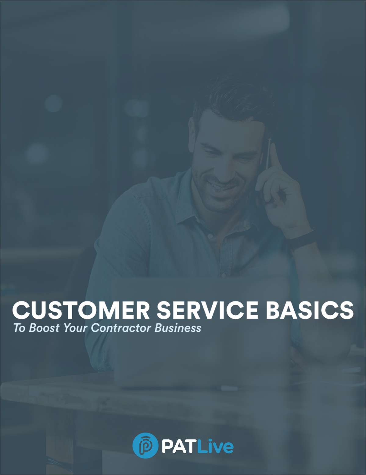 Customer Service Basics to Boost Your Contractor Business