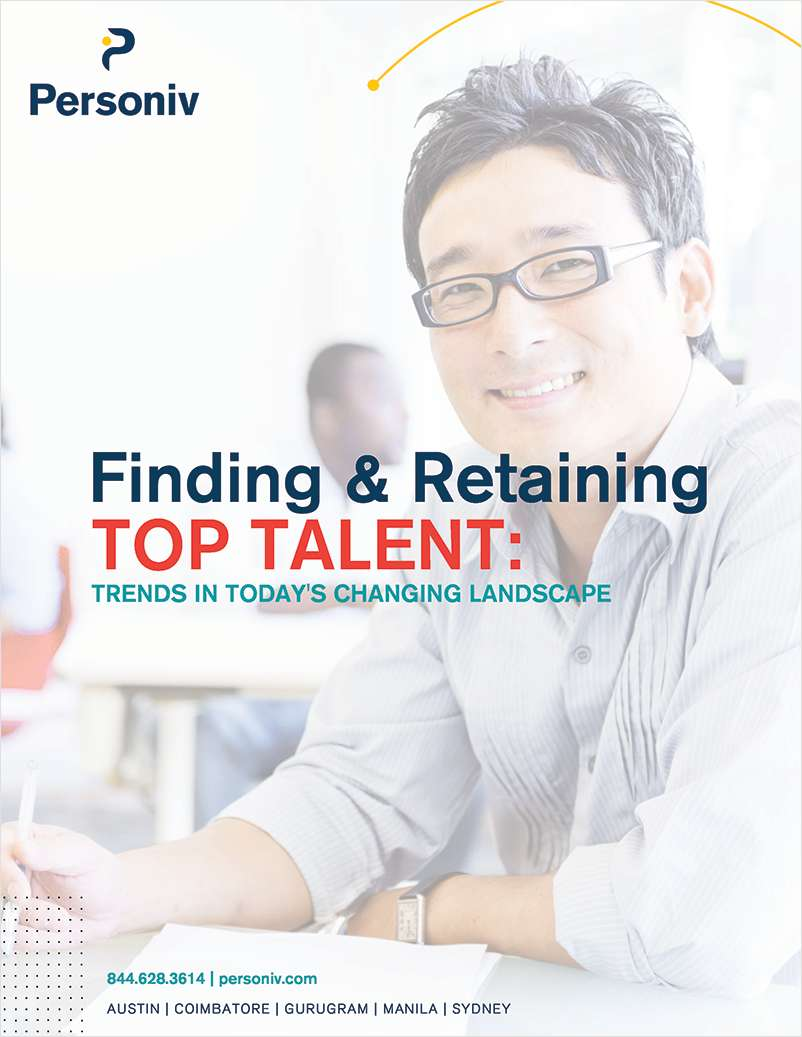 Finding & Retaining Top Talent: Trends in Today's Changing Landscape
