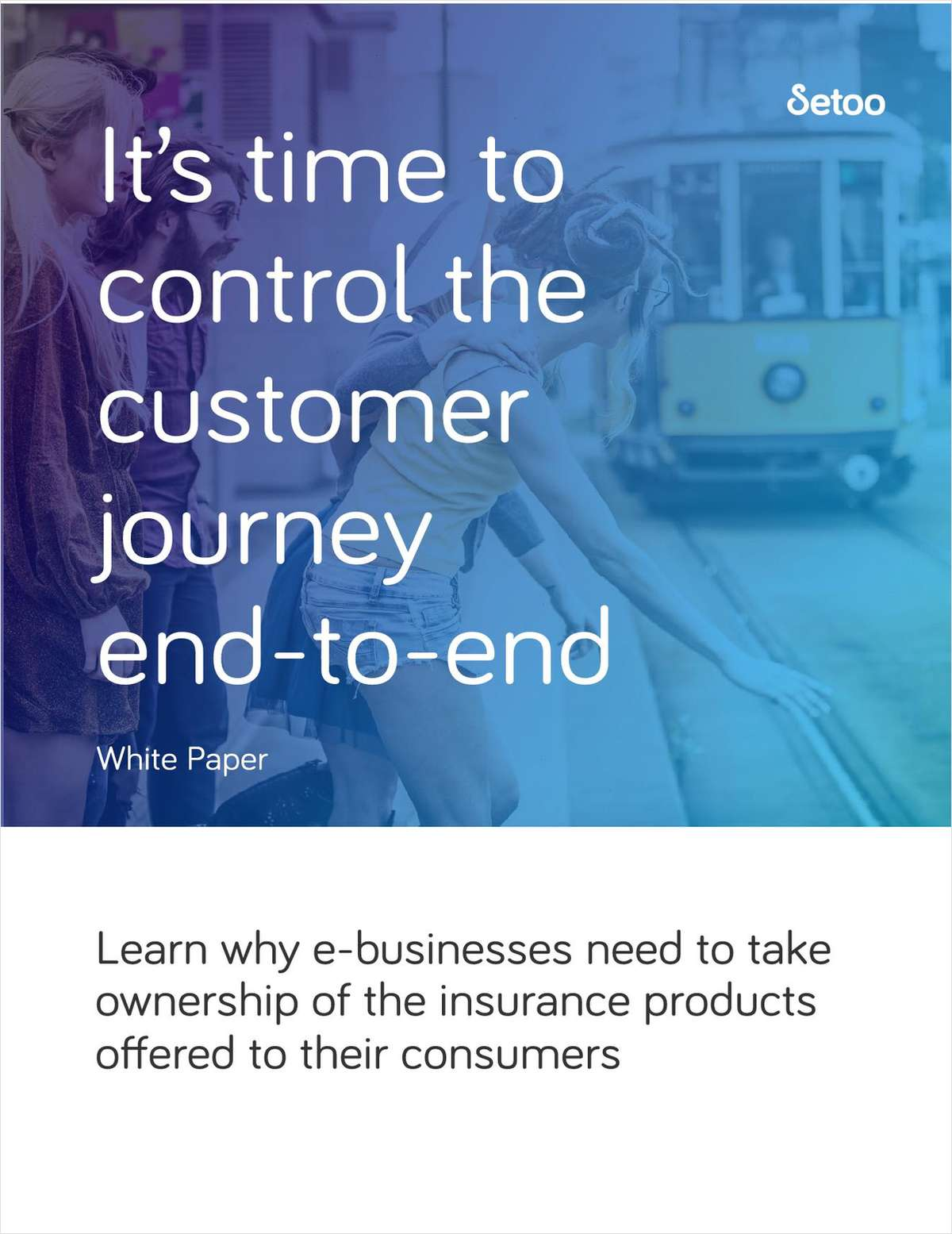 It's Time to Control the Customer Journey End-To-End