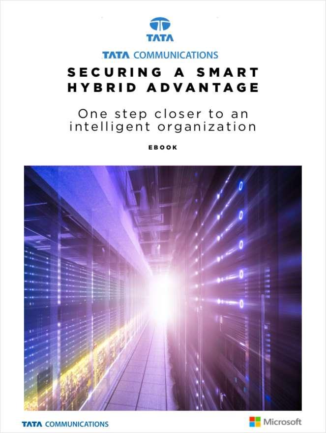 Securing a Smart Hybrid Advantage