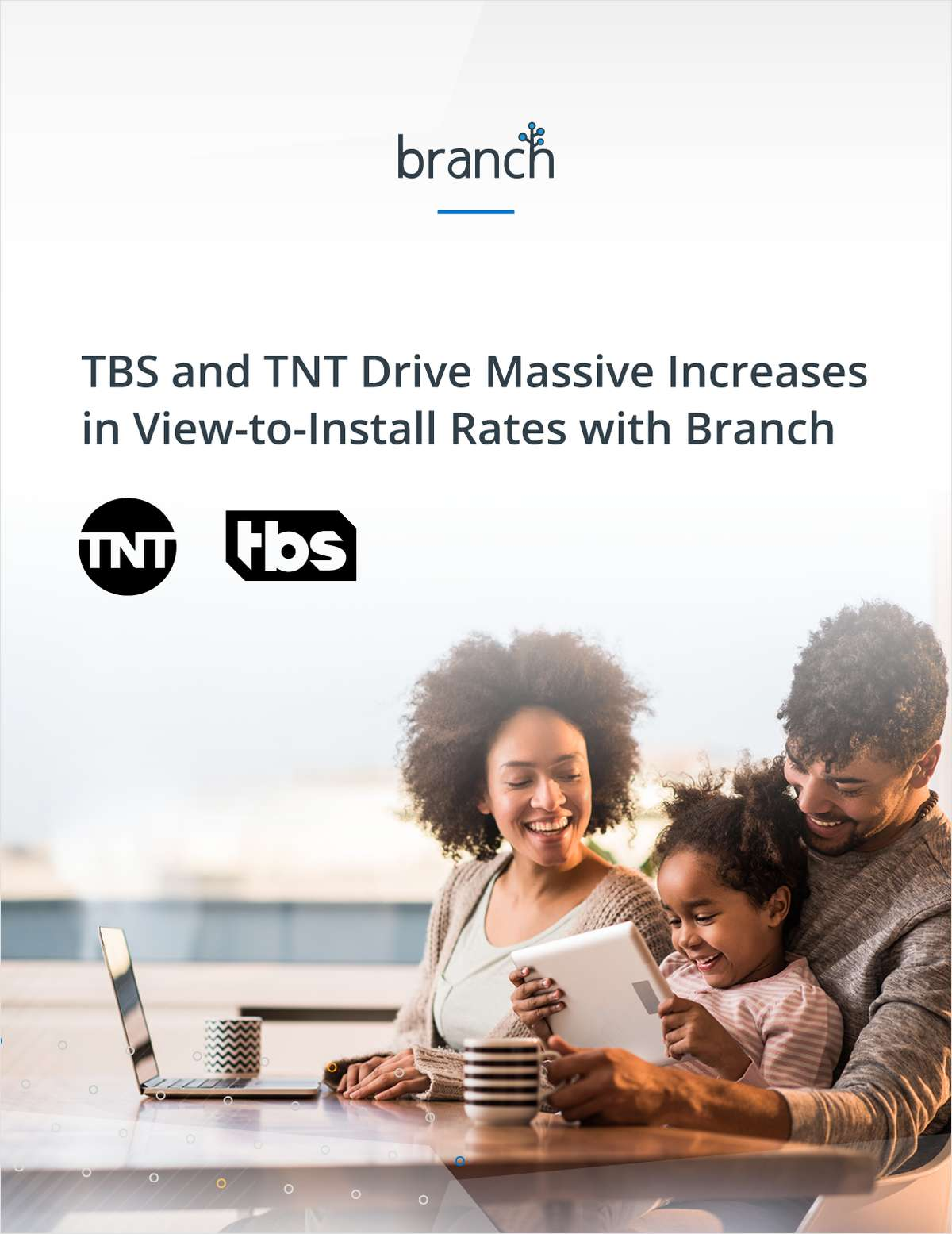 TBS and TNT Drive Massive Increases in View-to-Install Rates With Branch