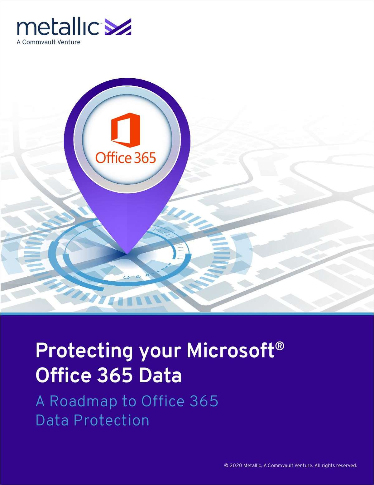 The Best Way to Protect your Microsoft® Office 365 Data