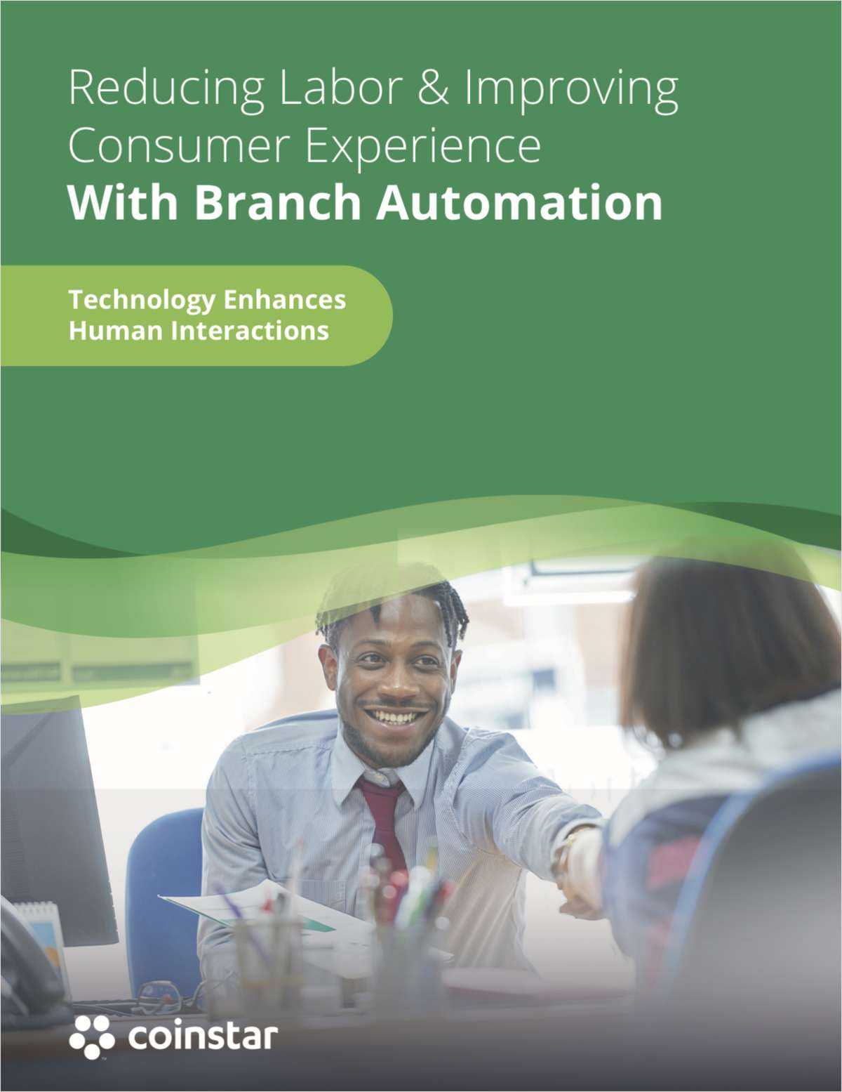 Reducing Labor & Improving Consumer Experience With Branch Automation