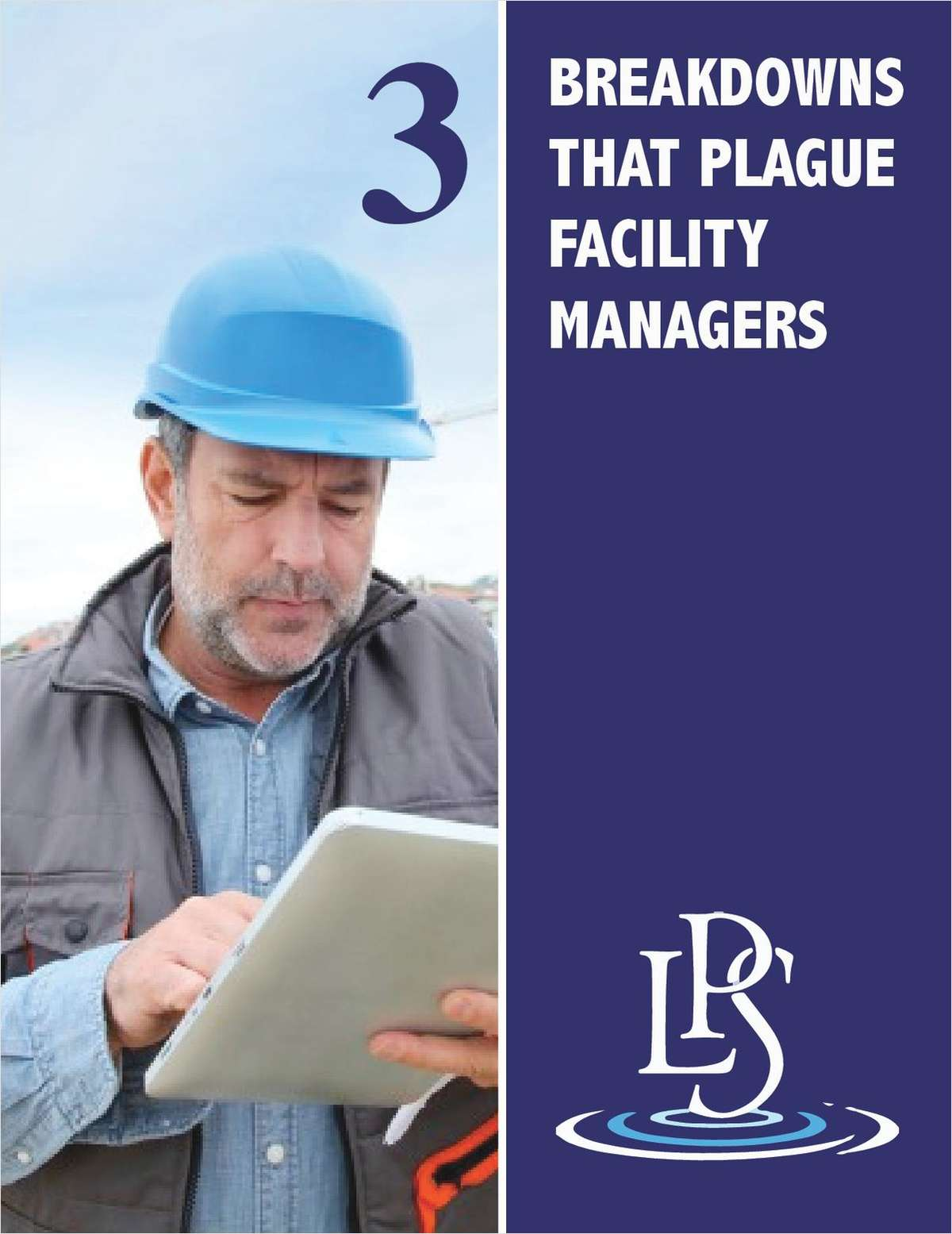 3 Breakdowns that Plague Facility Managers