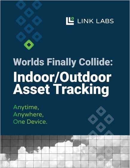 Worlds Collide: Seamless Indoor/Outdoor Asset Tracking