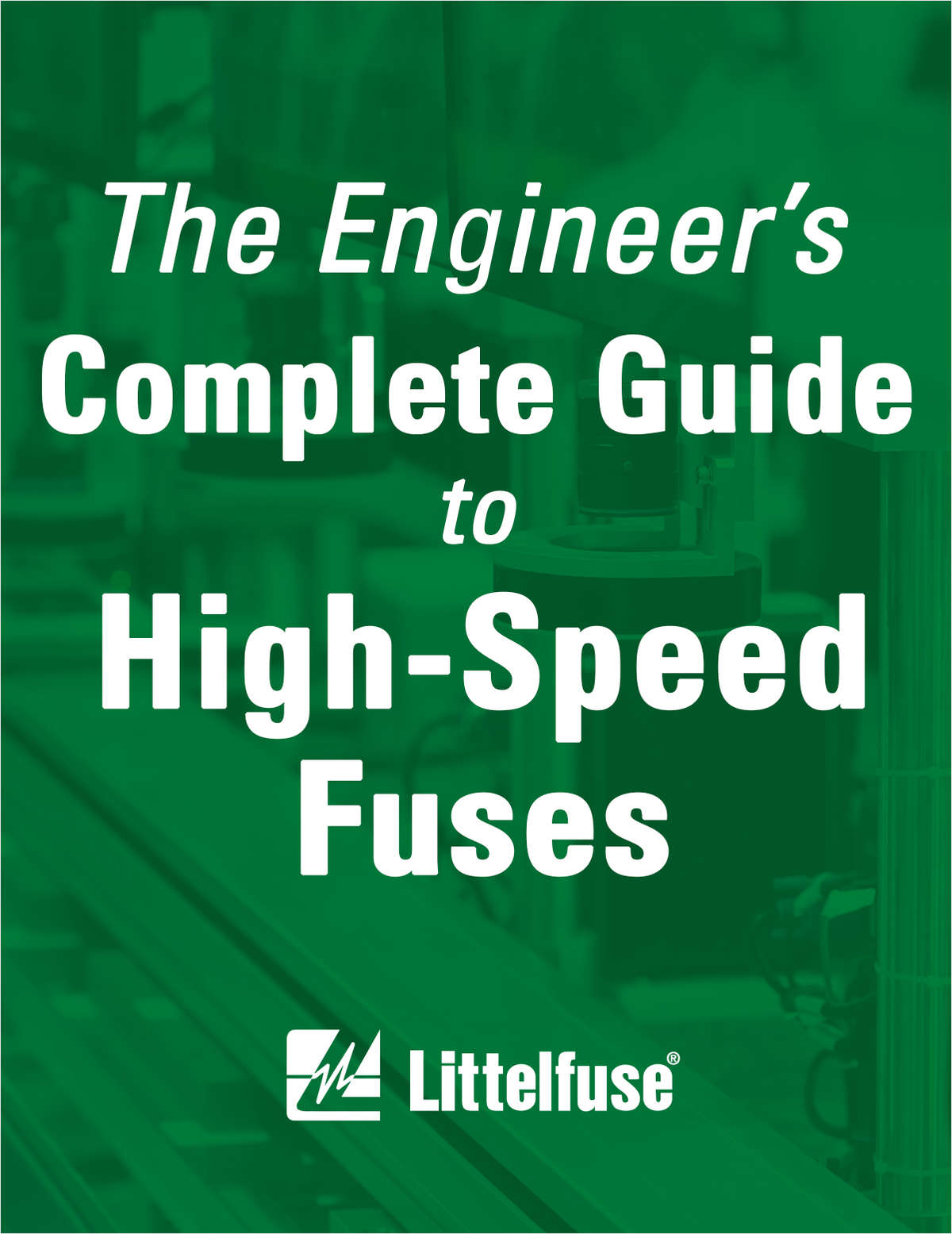 The Engineer's Complete Guide to High-Speed Fuses
