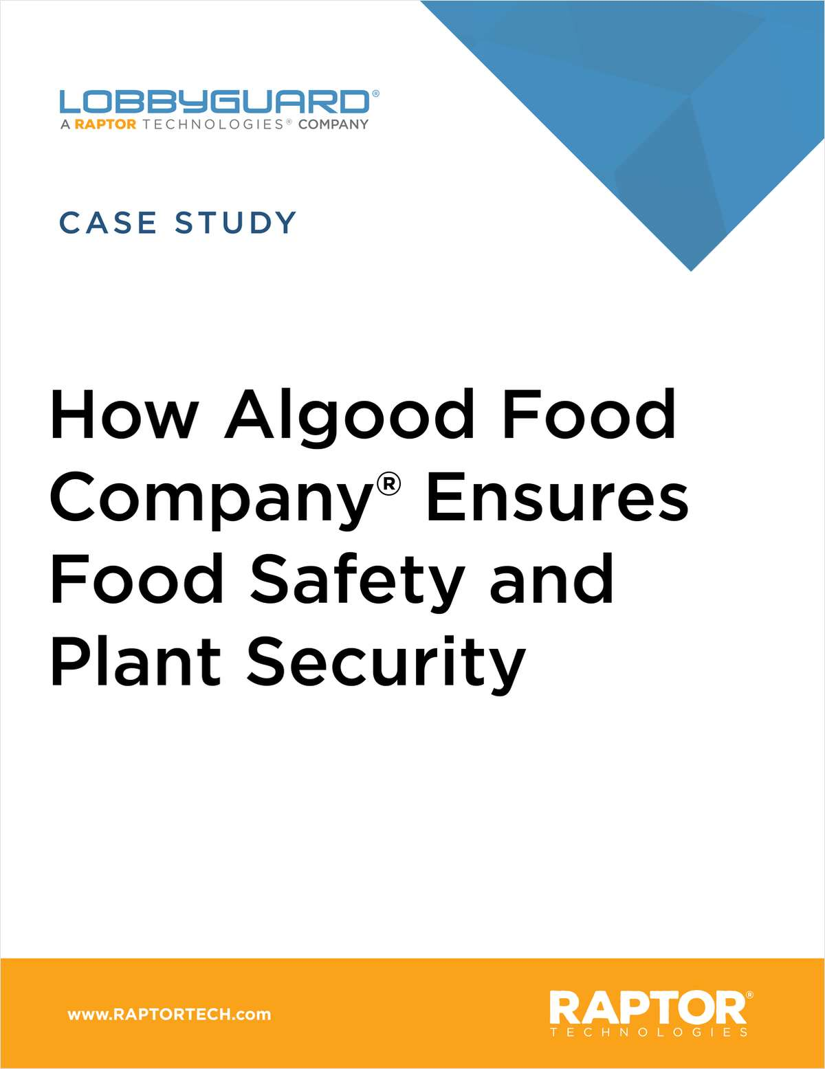 Algood Food Company® Ensures Food Safety and Plant Security, Monitors Costs with LobbyGuard®