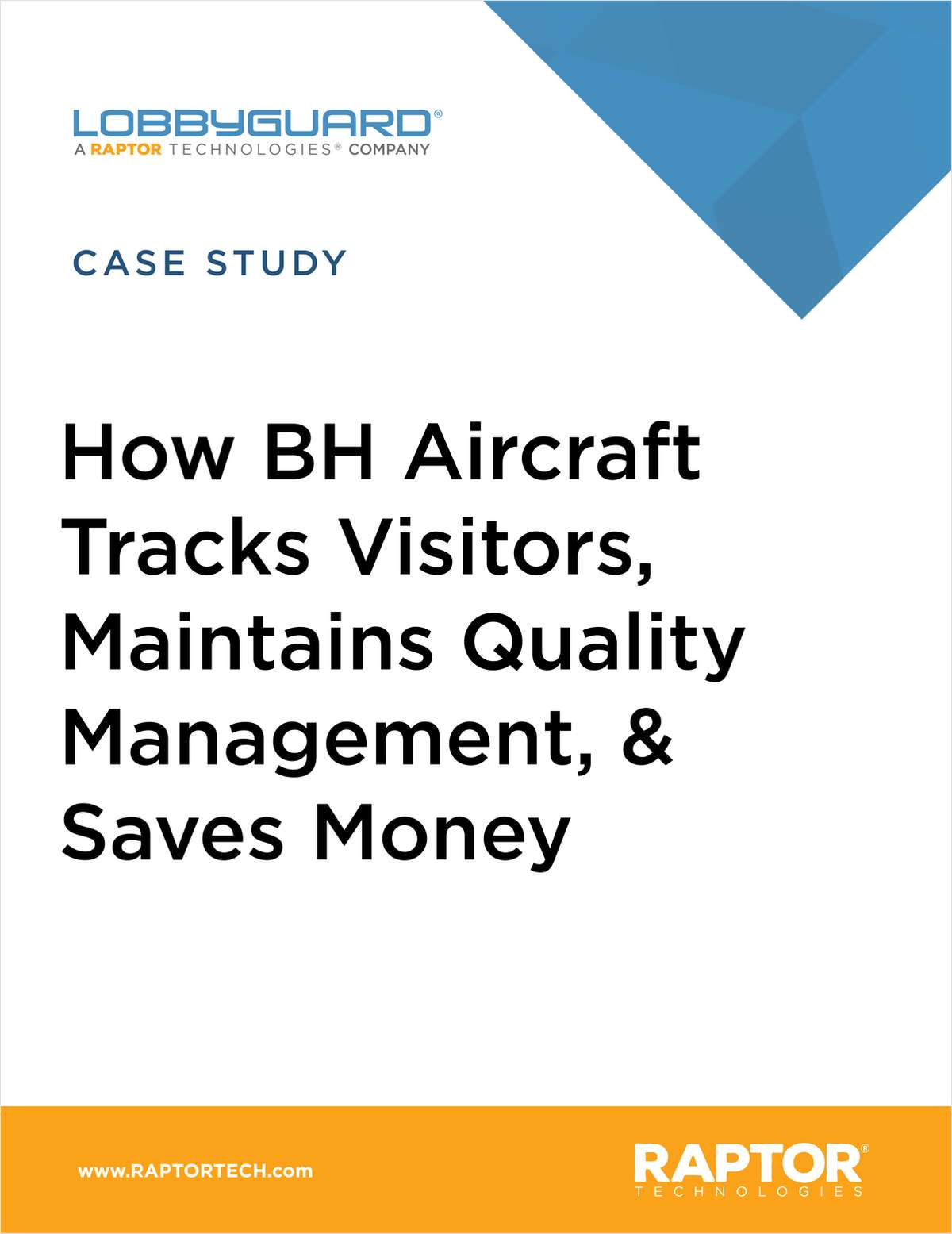 BH Aircraft Tracks Visitors, Maintains Quality Management Certification, Saves Money