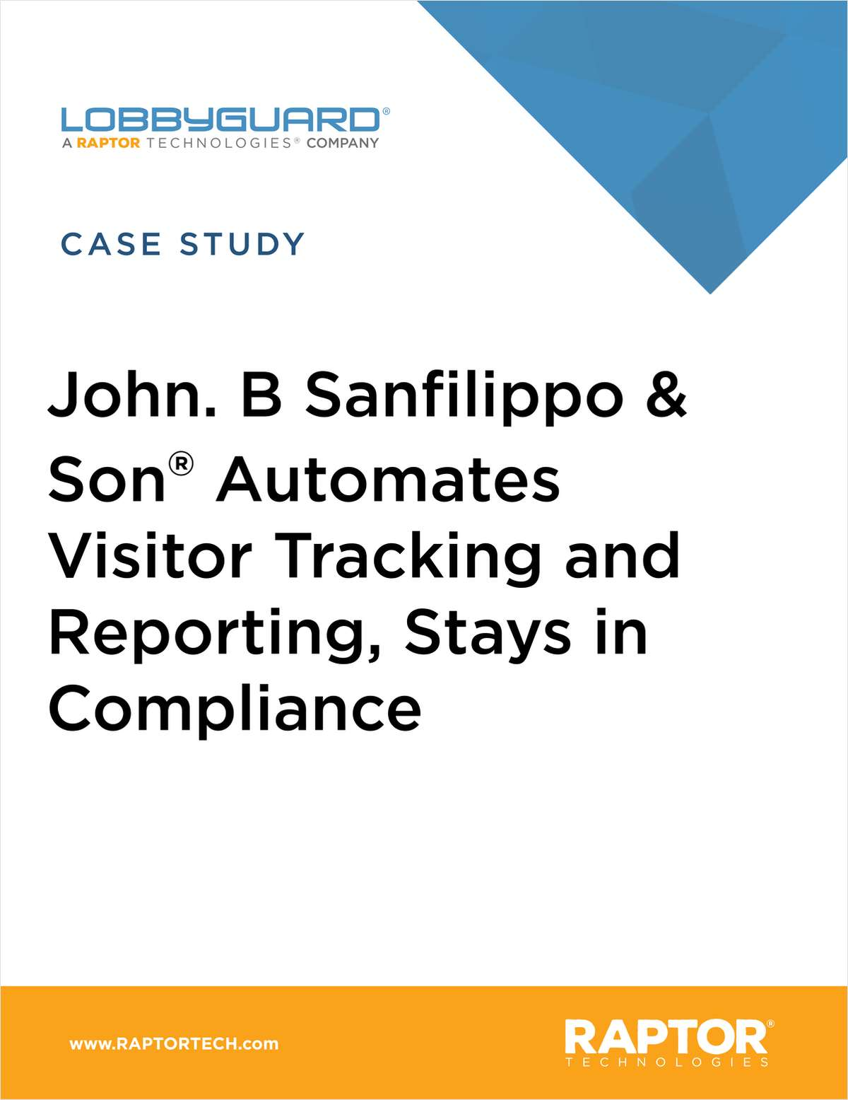 J.B. SanFilippo & Son® Automates Visitor Tracking and Reporting, Stays in Food Safety Compliance with LobbyGuard®