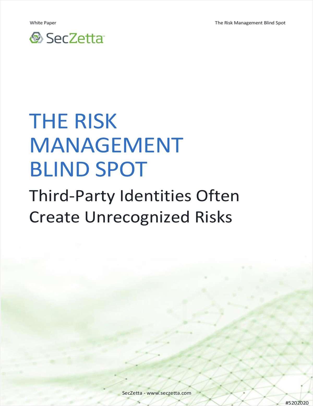 The Risk Management Blind Spot