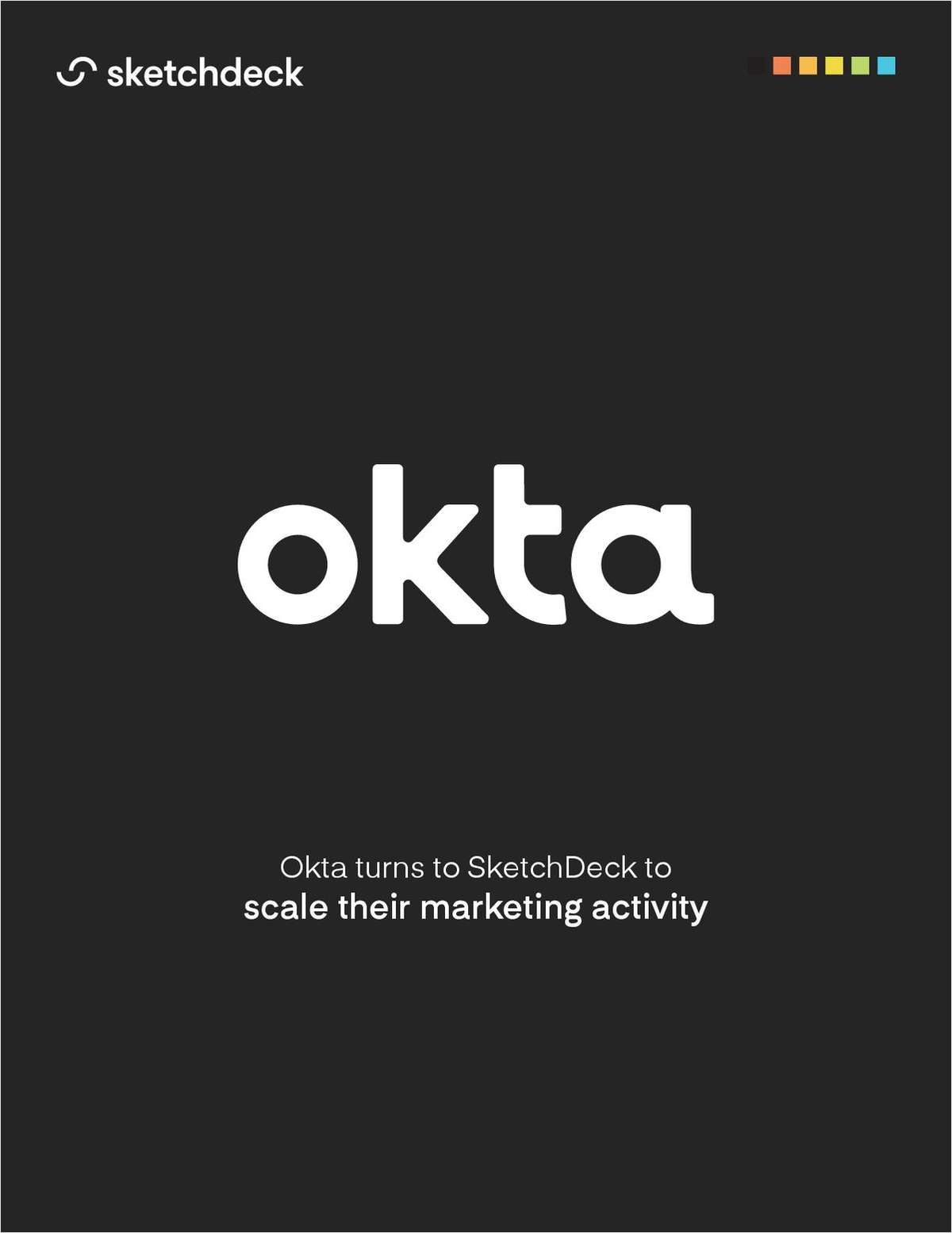 How Okta Scaled Marketing Activity with SketchDeck
