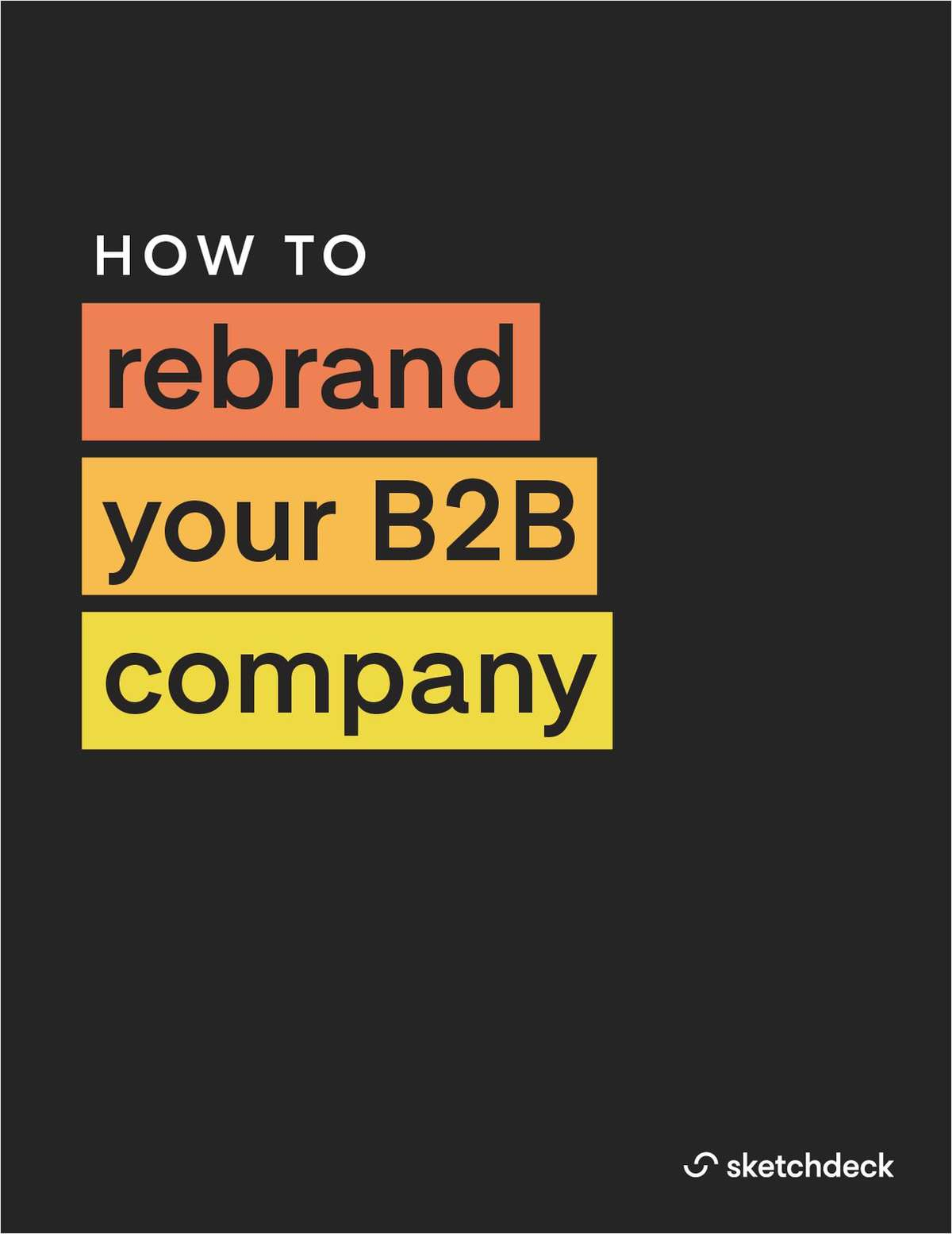 How to Rebrand Your B2B Company