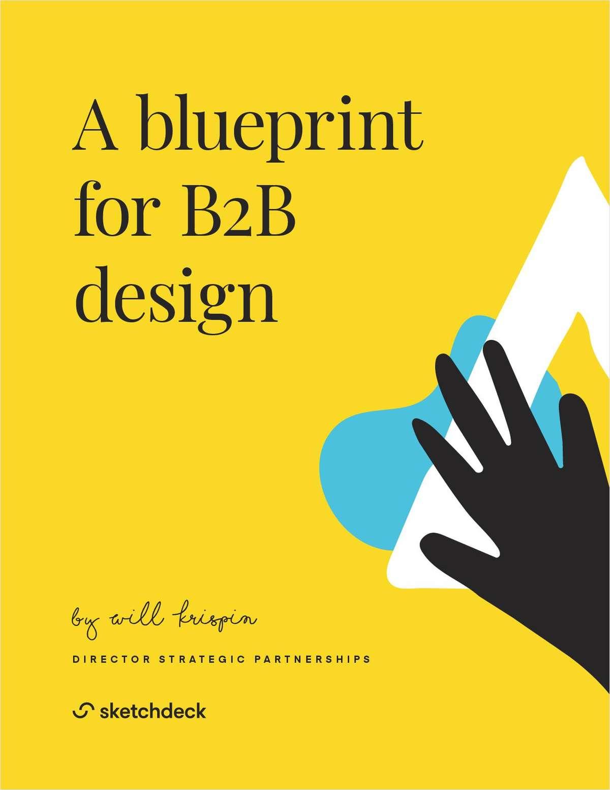 A Blueprint for B2B Design