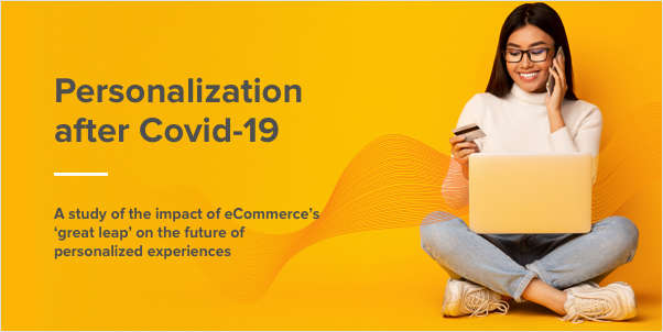 Personalization after COVID-19