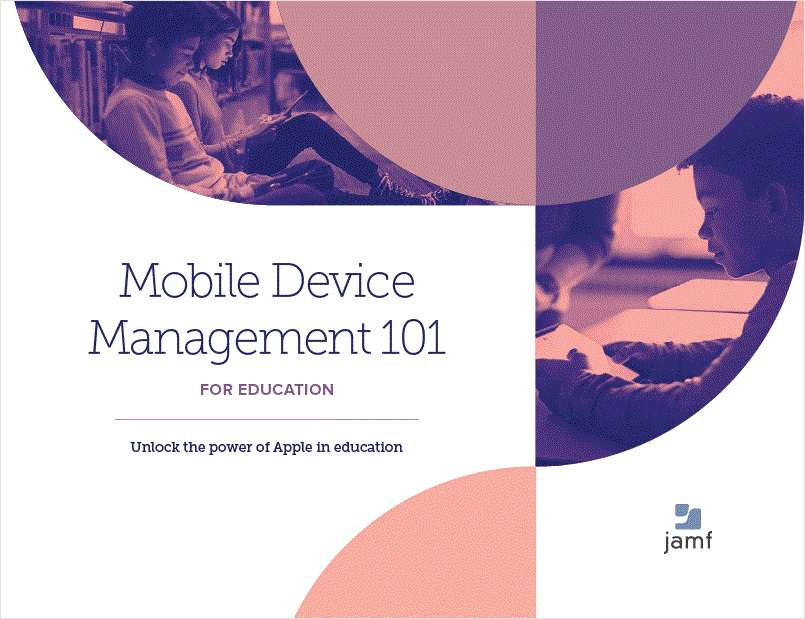 Mobile Device Management 101 for Education