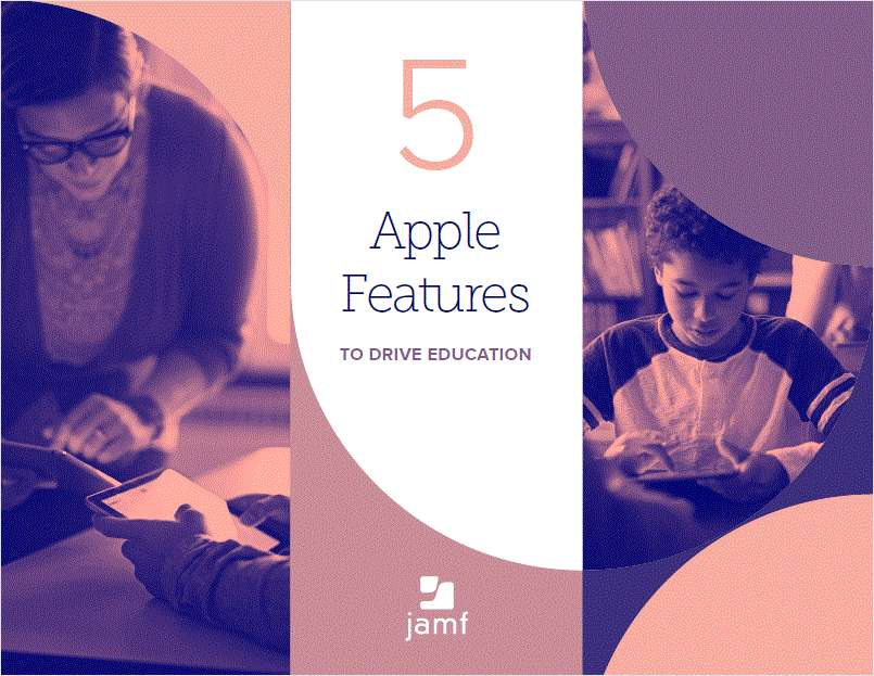 5 Apple Features to Drive Education