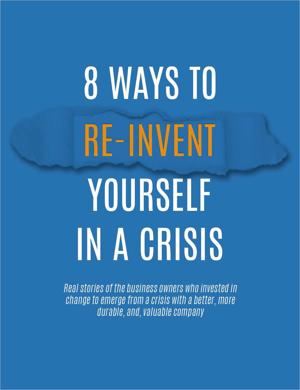 8 Ways to Reinvent Yourself in a Crisis